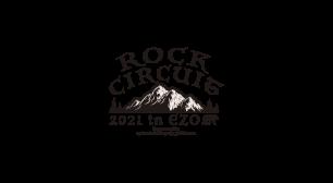 RISING SUN ROCK FESTIVALサポートによる新規野外ライブイベント「ROCK CIRCUIT 2021 in EZO」が開催決定サムネイル
